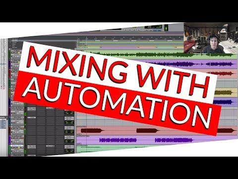 Mixing with Automation - Warren Huart: Produce Like A Pro
