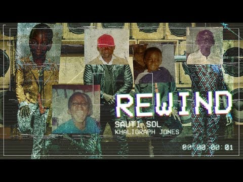 Sauti Sol - Rewind ft Khaligraph Jones (Official Music Video) [Skiza: *811*112#]