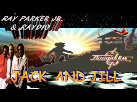RAY PARKER JR & RAYDIO (JACK AND JILL)BY JAZZKAT GROOVES