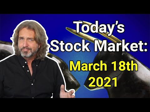 Stock Market Today | March 18, 2021