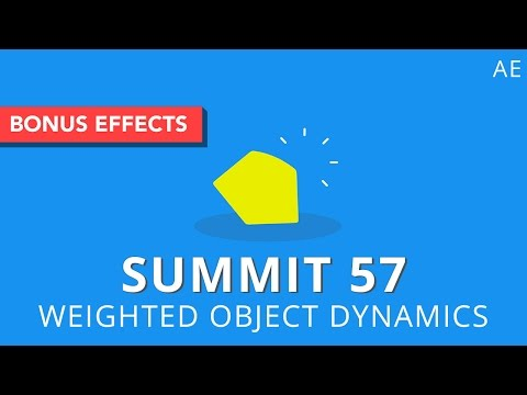 Summit 57 - Weighted Object Dynamics - After Effects