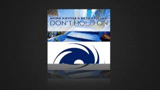 Akira Kayosa & Bevan Miller - Don't Hold On (Original Mix)