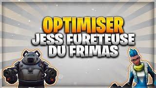 FRIMAS JESS OPTIMISER - FORTNitE SAUVER THE WORLD