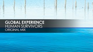 Global Experience - Human Survivors