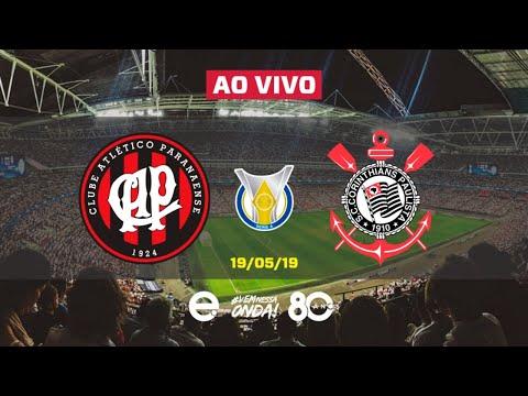 Atlético-PR X Corinthians AO VIVO | Brasileirão 2019 | 5a Rodada | 19-05-2019