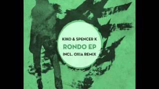 Kiko & Spencer K - Rondo ( Oxia remix ) [ Clarisse Records CR041 ] 96 kbps