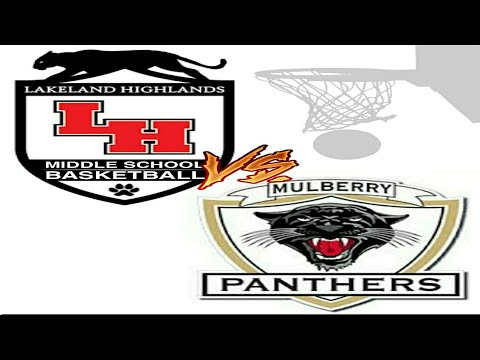 Lakeland Highlands Middle School vs Mulberry Middle School 6th & 7th graders Basketball Team