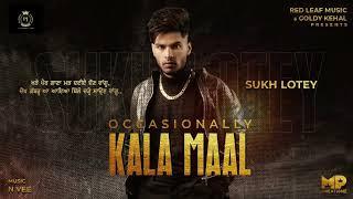 Occasionally Kala Maal (Sukh Lotey) Mp3 Song Download