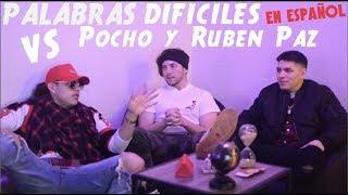 Team Brocoli Reunion | El Pocho & Ruben Paz VS PALABRAS en Español PT2 (BenVlogs)
