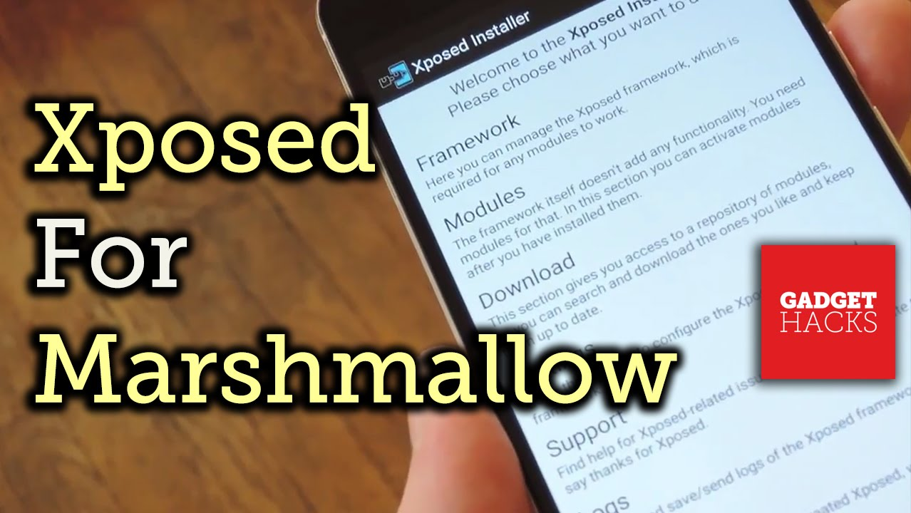 How to Install the Xposed Framework on Android 6 0 Marshmallow