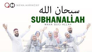 INEMA HARMONY - SUBHANALLAH ( Official Musik Video )