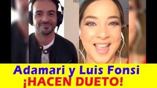 SORPRENDE el DUETO de Adamari López y Luis Fonsi (video)