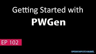 Getting started with PWGEN I do use strong passwords!!!!