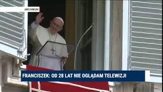Franciszek: od 28 lat nie oglądam telewizji, obiecałem to Matce Bożej