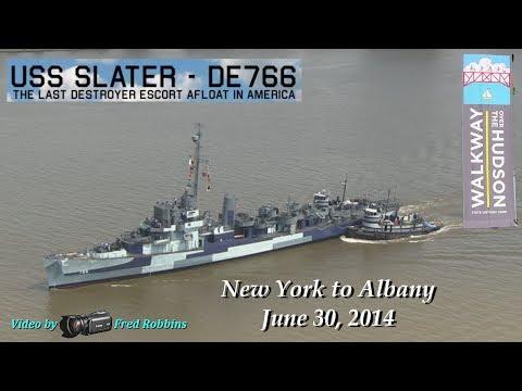 Destroyer Escort USS Slater on the Hudson - NY to Albany - June 30, 2014