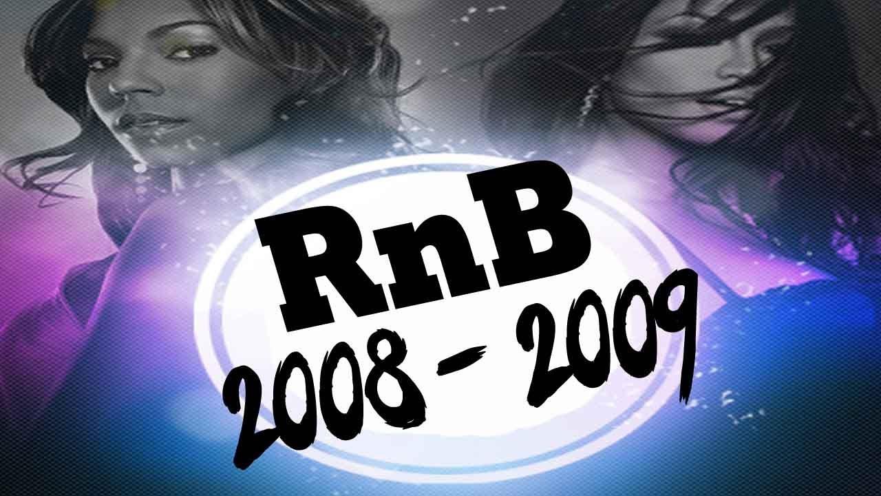 Best Of Rnb 2008 2009 Mix Rnb Hip Hop Throwback Mix Dj Starsunglasses Youtube