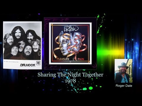 "Dr.  Hook ~ ""Sharing The Night Together"" 1978 HQ"