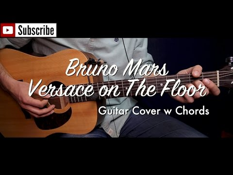 Bruno Mars - Versace on The Floor guitar cover/guitar (lesson ...