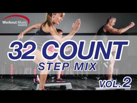 Workout Music Source  32 Count Step Mix Vol 2 132 BPM