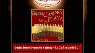 3Carlos Diaz Orquesta Casino – La Cachimba de San Juan