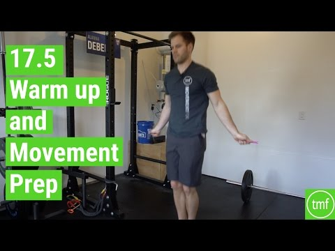CrossFit Open 17.5 Warm Up and Movement Prep
