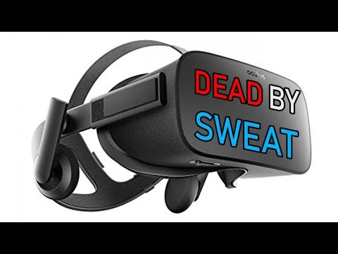 Sweating will KILL your Oculus Rift if you do this one thing!
