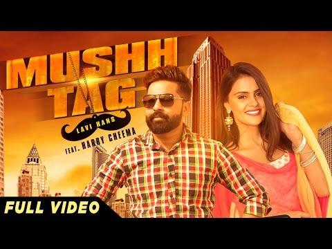 New Punjabi Songs 2016 | Mushh Tag  | Lavi...