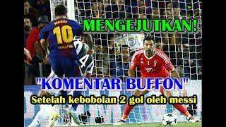 Komentar Kiper Juventus Gianluigi Buffon Setelah Kebobolan 2 Gol Lionel Messi di Liga Champions 2017