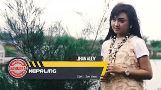 Jihan Audy - Kepaling (Official Music Video)