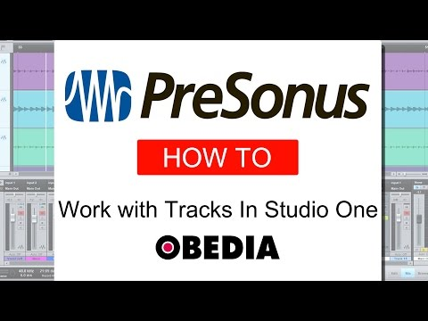 PreSonus Studio One - Working with tracks in Studio One