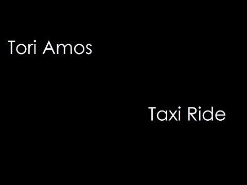 Tori Amos - Taxi Ride (lyrics)