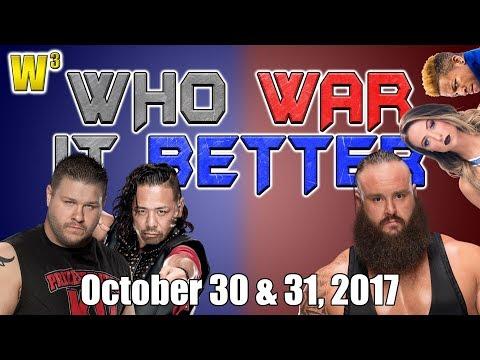 The Garbage Man Cometh! Shinsuke vs. Owens! Emma's Release! | Who War It Better