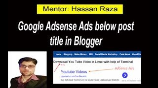 How to Put Google Adsense Ads Below Post Title in blogger