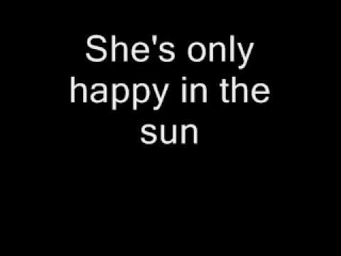 Ben Harper - She's Only Happy In The Sun Lyrics