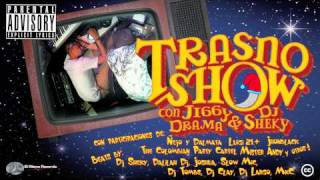 Jiggy Drama Ft Dalmata &LuGi 21+ - Sin Pelos En La Lengua (Trasno-Show Mixtape)