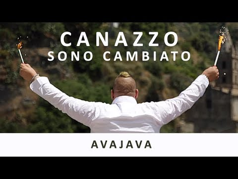 CANAZZO - Sono Cambiato AVAJAVA - OFFICIAL VIDEO - prod. by Ronald Raygun