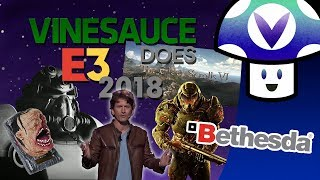 [Vinesauce] Vinny - E3 2018: Bethesda Conference