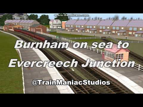 Trainz Routes: Burnham on Sea to Evercreech Junctiom