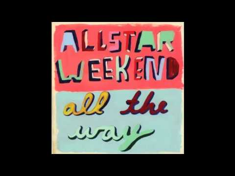 Sorry - Allstar Weekend