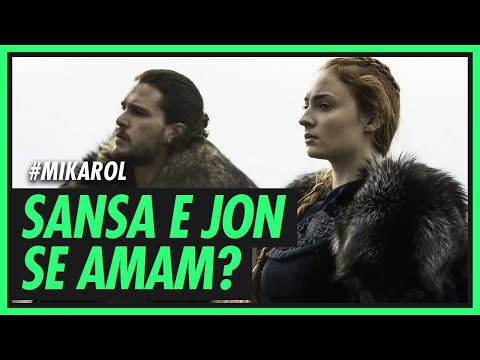 Sansa e Jon Snow se amam? | #MIKAROL1 GAME OF THRONES 6ª temporada