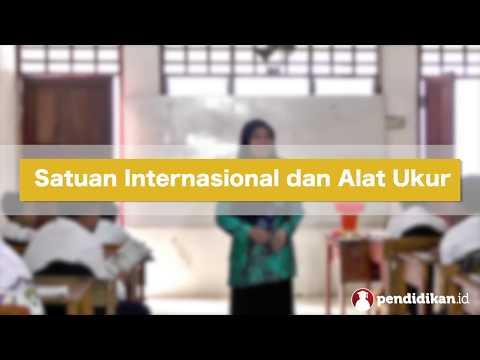 Kelas 7 - IPA - Bab 1 - Satuan Internasional dan Alat Ukur | Video Pendidikan Indonesia
