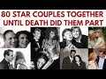 watch he video of 80 Famous couples who have been together until death did them part #InMemoriam #ValentinesDay