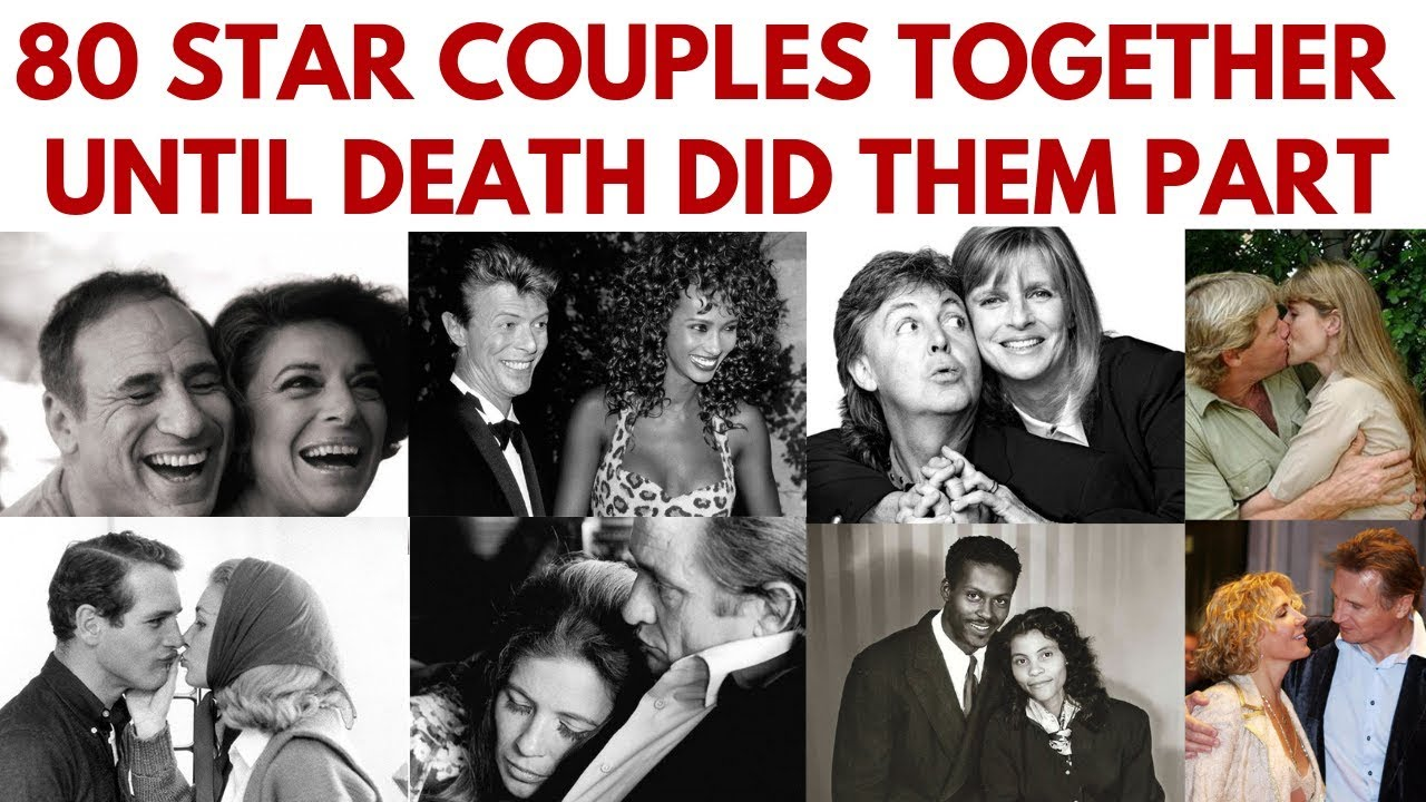 80 Famous Couples Who Have Been Together Until Death Did Them Part