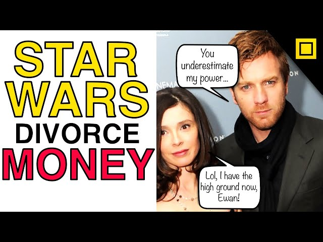 Ewan Mcgregor Has To Pay Ex Wife Half Of His STAR WARS Money | The Cost Of Marriage Isn\'t Worth It!