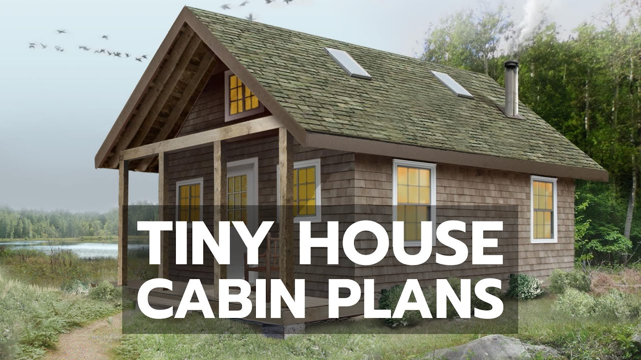 Tiny House Cabin Plans World 39 S Most Complete Diy Video