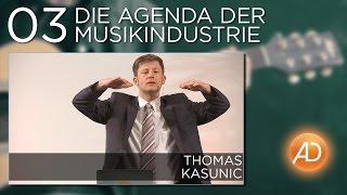 Thomas Kasunic, 3. Die Agenda der Musikindustrie, Macht der Medien