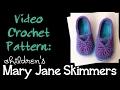 Crochet Pattern: children's Mary Jane Skimmers (toddler size)