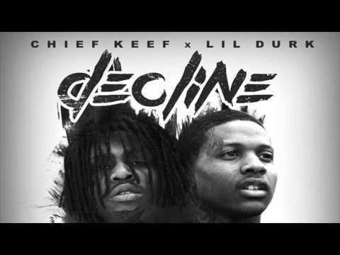 Lil Durk Ft  Chief Keef  Decline Clean
