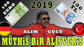 100 Euro 100 TL - 2019 .Almanya Türkiye alim gücü karsilastirmasi.1 senede neler degisti?