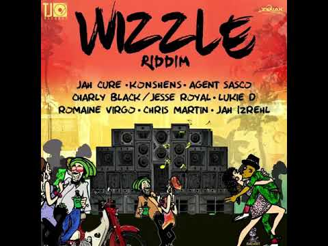 Wizzle Riddim mix -  june 2018
